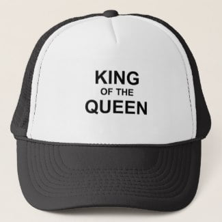 King of the Queen Trucker Hat