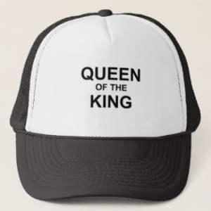 Queen of the King Trucker Hat