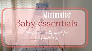 minimalist baby essentials, newborn essentials