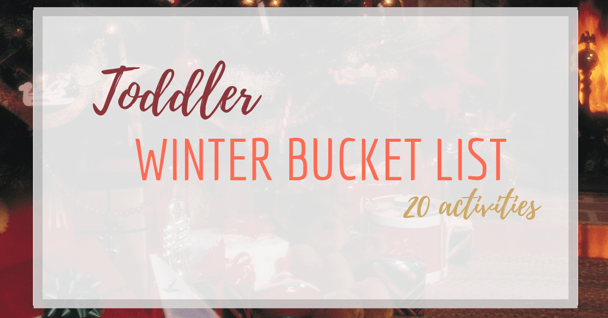 toddler winter bucket list