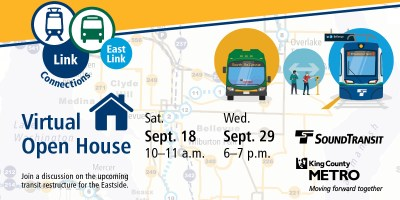 Virtual Open House graphic, with East Link Connections logo, icons of buses and trains, and logos for Sound Transit and Metro. open house dates and times are Sept 18 from 10to 11am and Sept 29 from 6 to 7 pm