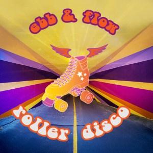 Ebb & Flow roller disco