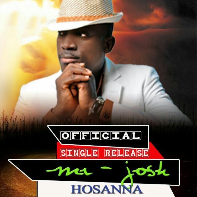 DOWNLOAD Music: Mr Josh – Hosanna