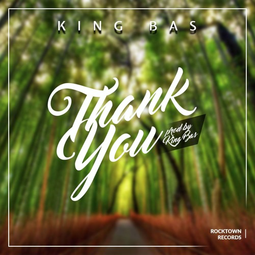 DOWNLOAD Music: King Bas – Thank You (Prod. By King Bas)