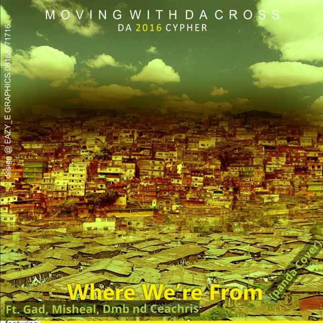 DOWNLOAD Music: Moving With Da Cross – Where We From
