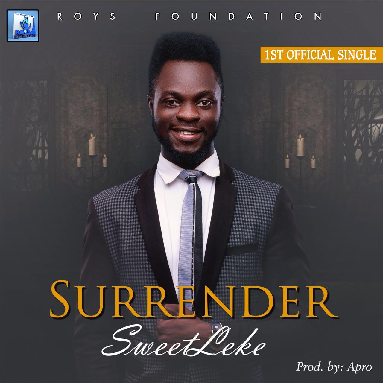 DOWNLOAD Music: Sweetleke – Surrender (Prod. By Apro)