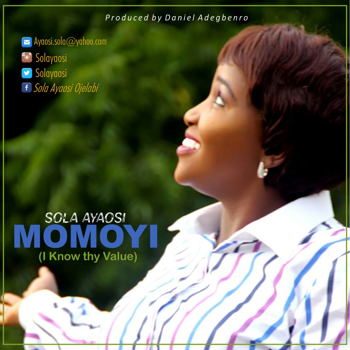 DOWNLOAD Music: Sola Ayaosi – Momoyi (I Know Thy Value)