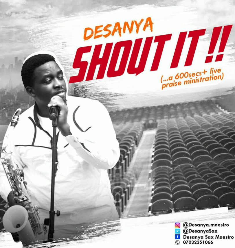 DOWNLOAD Music: Desanya – SHOUT IT (Live Praise Medley)