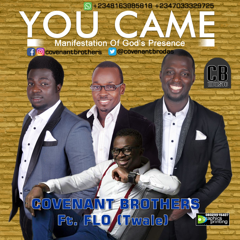 DOWNLOAD Music: Covenant Brothers – You Came (ft. Florocka)