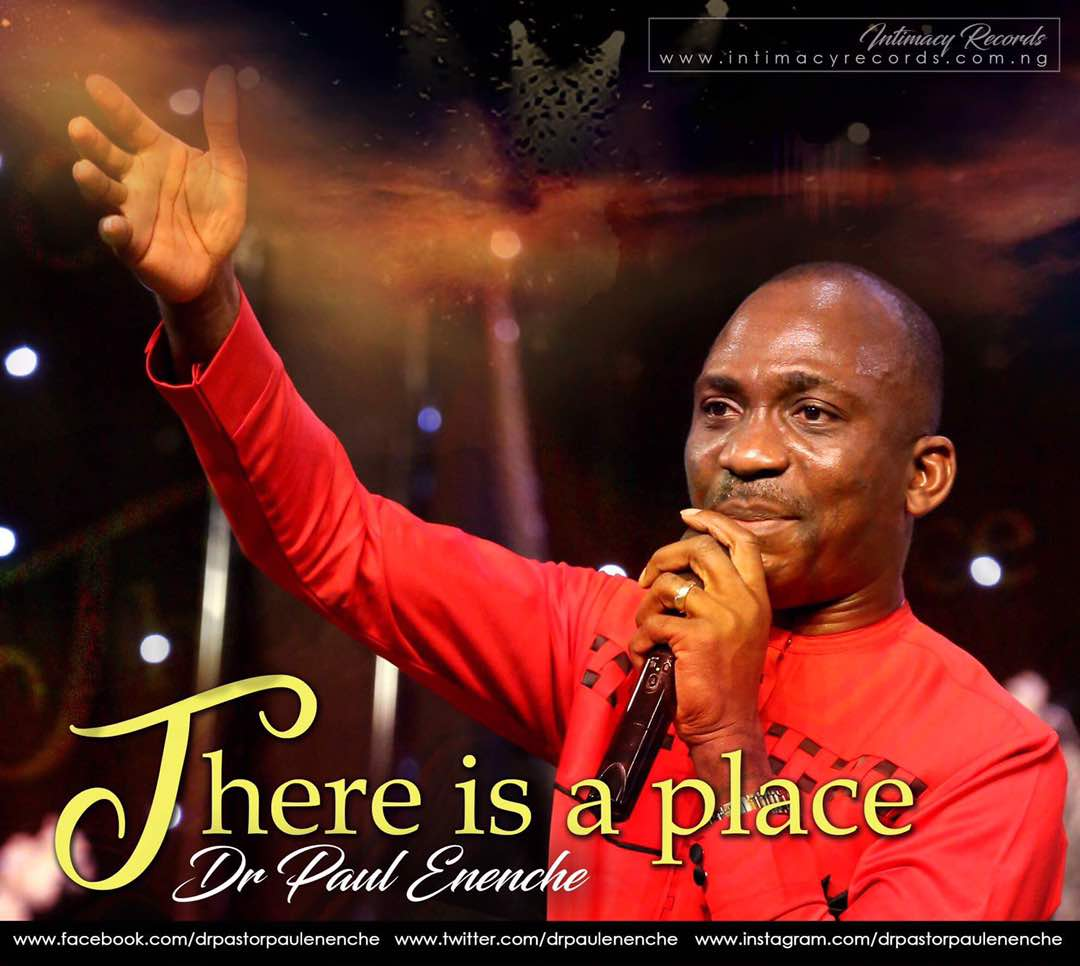 DOWNLOAD Music: Dr Paul Enenche – There Is A Place
