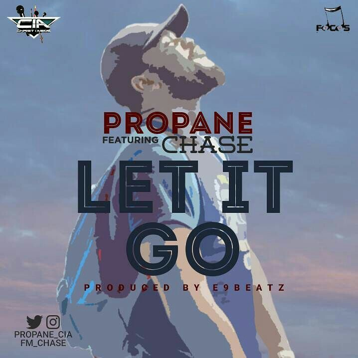 DOWNLOAD Music: Propane – Let It Go (ft. Chase)