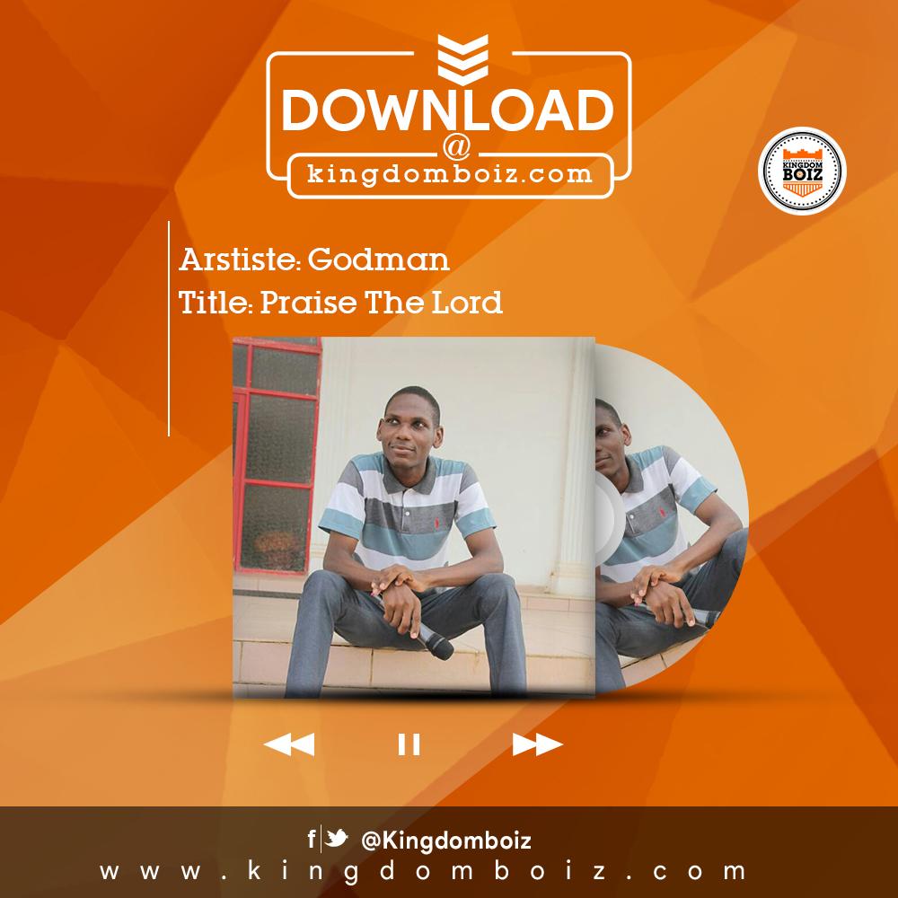 DOWNLOAD Music: GodMan – Praise The Lord