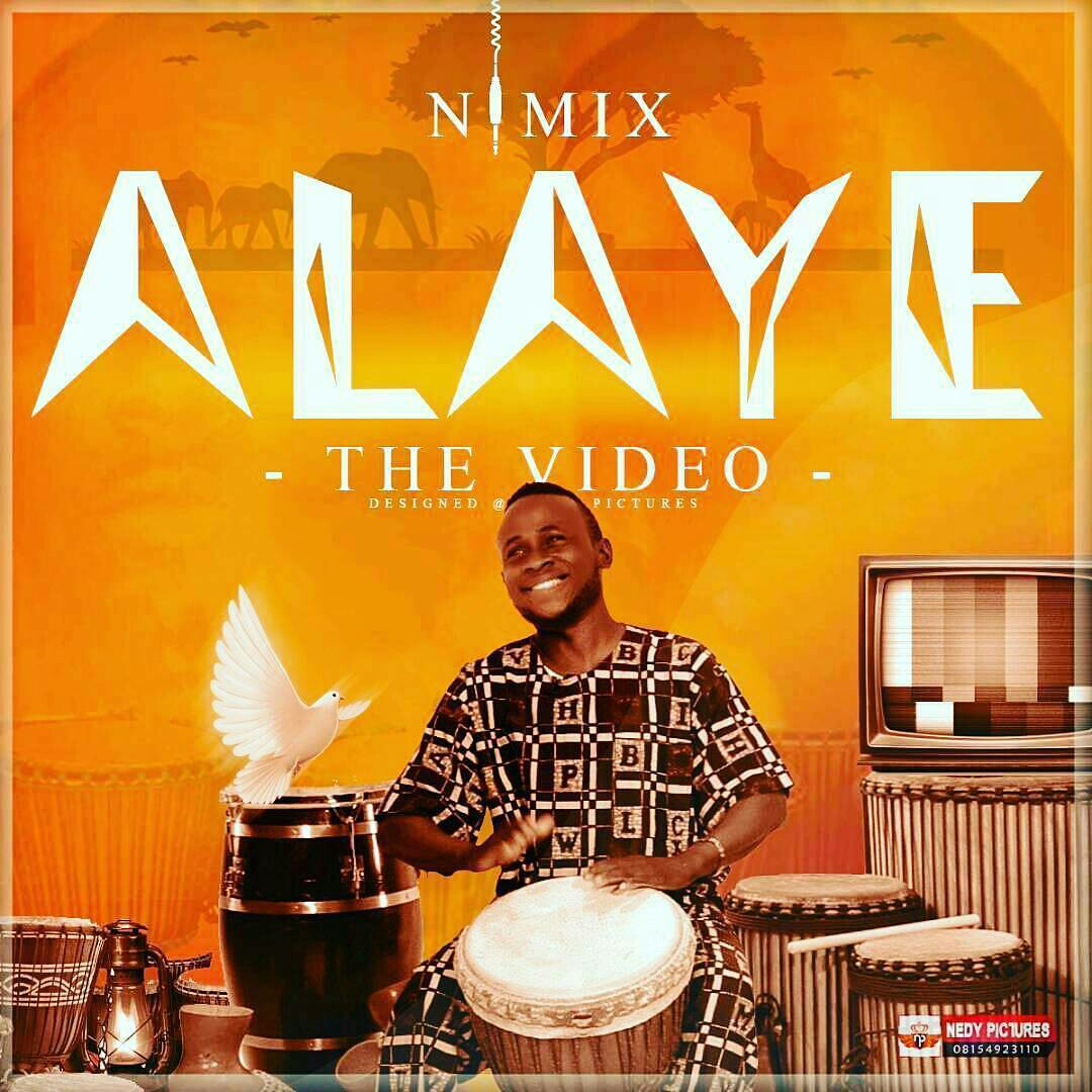 MUSIC Video: Nimix – Alaye (Official Video)