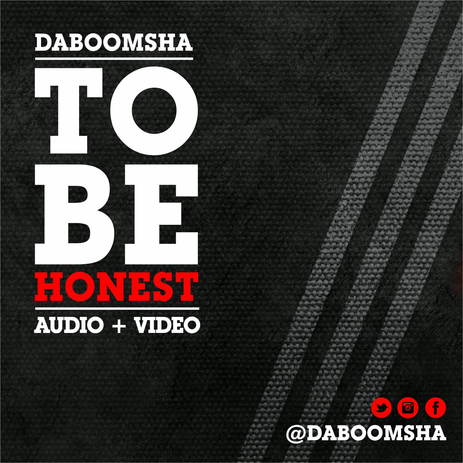 MUSIC Video + Audio: Daboomsha – To Be Honest
