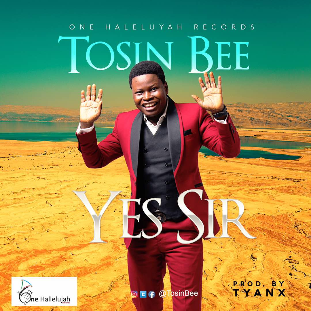 DOWNLOAD Music: Tosin Bee - Yes Sir | Kingdomboiz