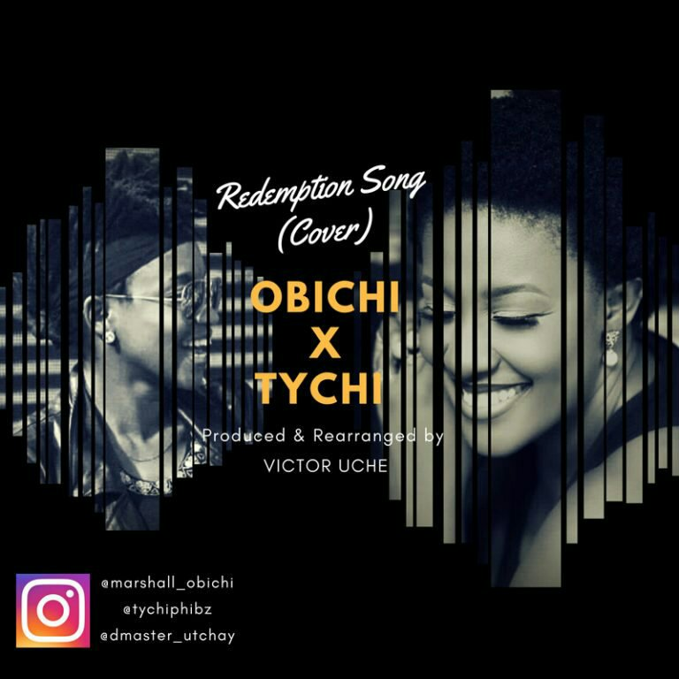 DOWNLOAD Music: Obichi x Tychi – Redemption Song (Cover)