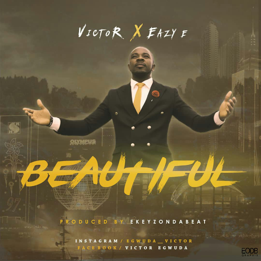 DOWNLOAD Music: Victor – Beautiful (ft. Easy – E)