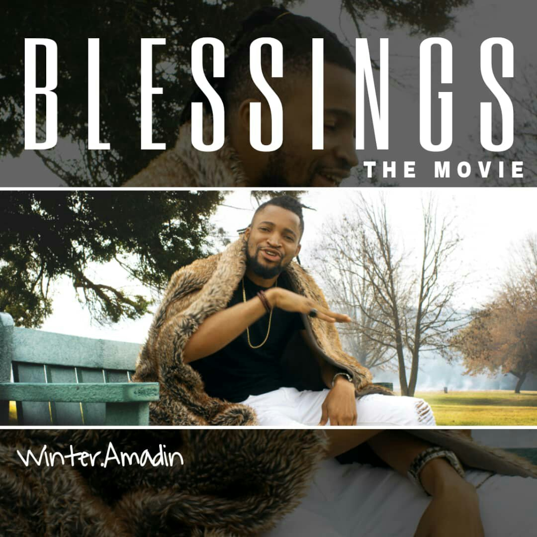 MUSIC Video: Winter Amadin - Blessings (The Movie)