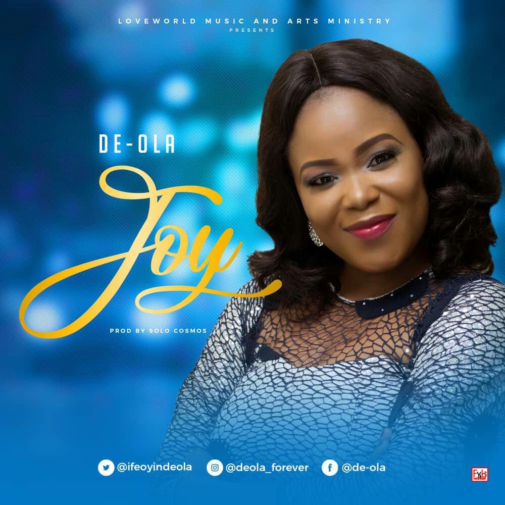 DOWNLOAD Music: De-Ola releases Joy