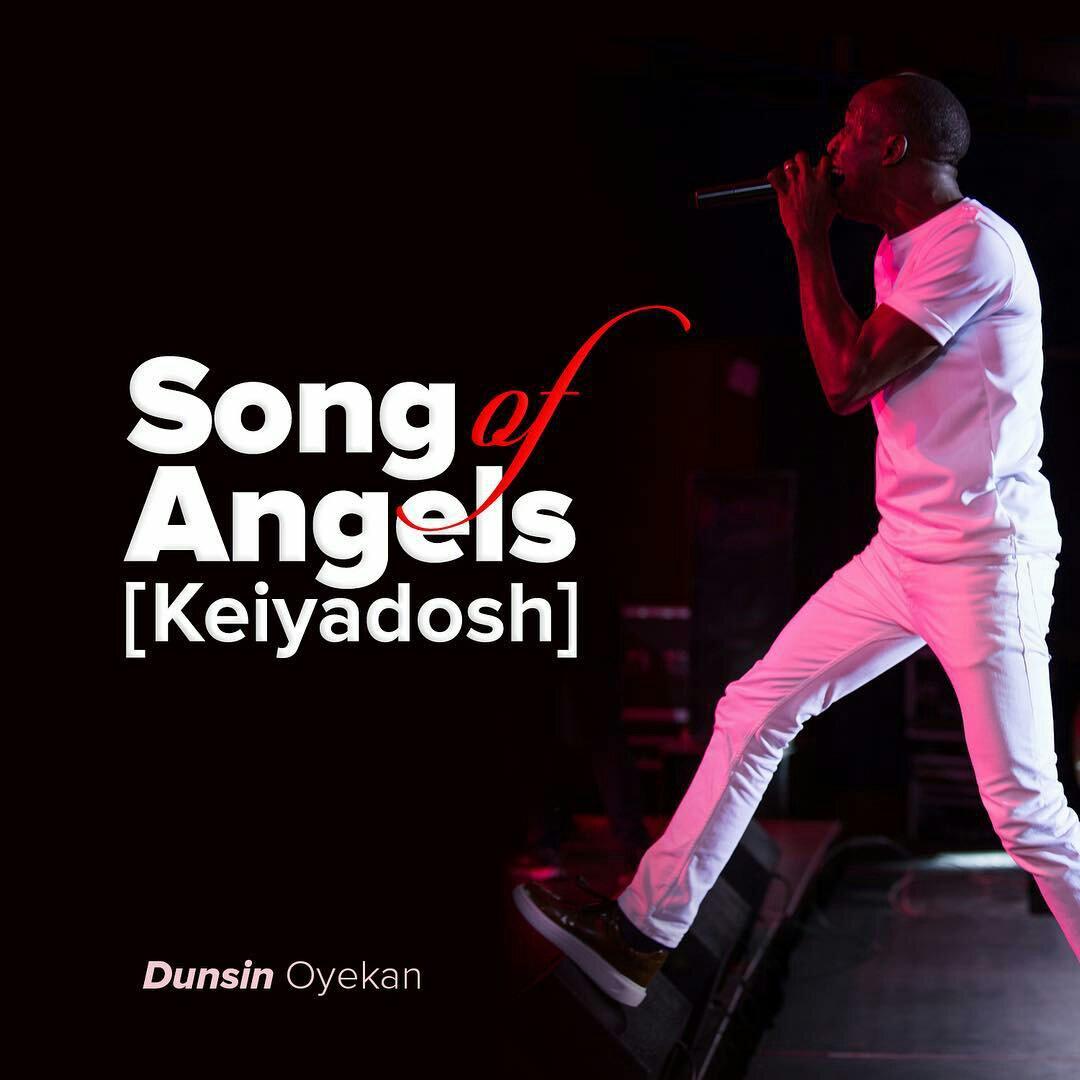 DOWNLOAD Music: Dunsin Oyekan – Song Of Angels (Keiyadosh)