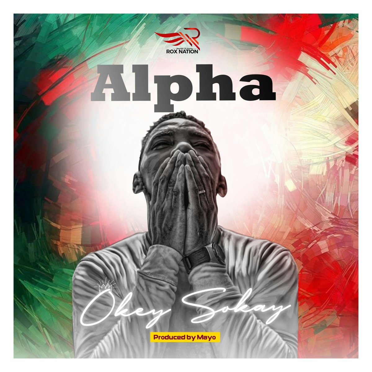 DOWNLOAD Music: Okey Sokay - Alpha