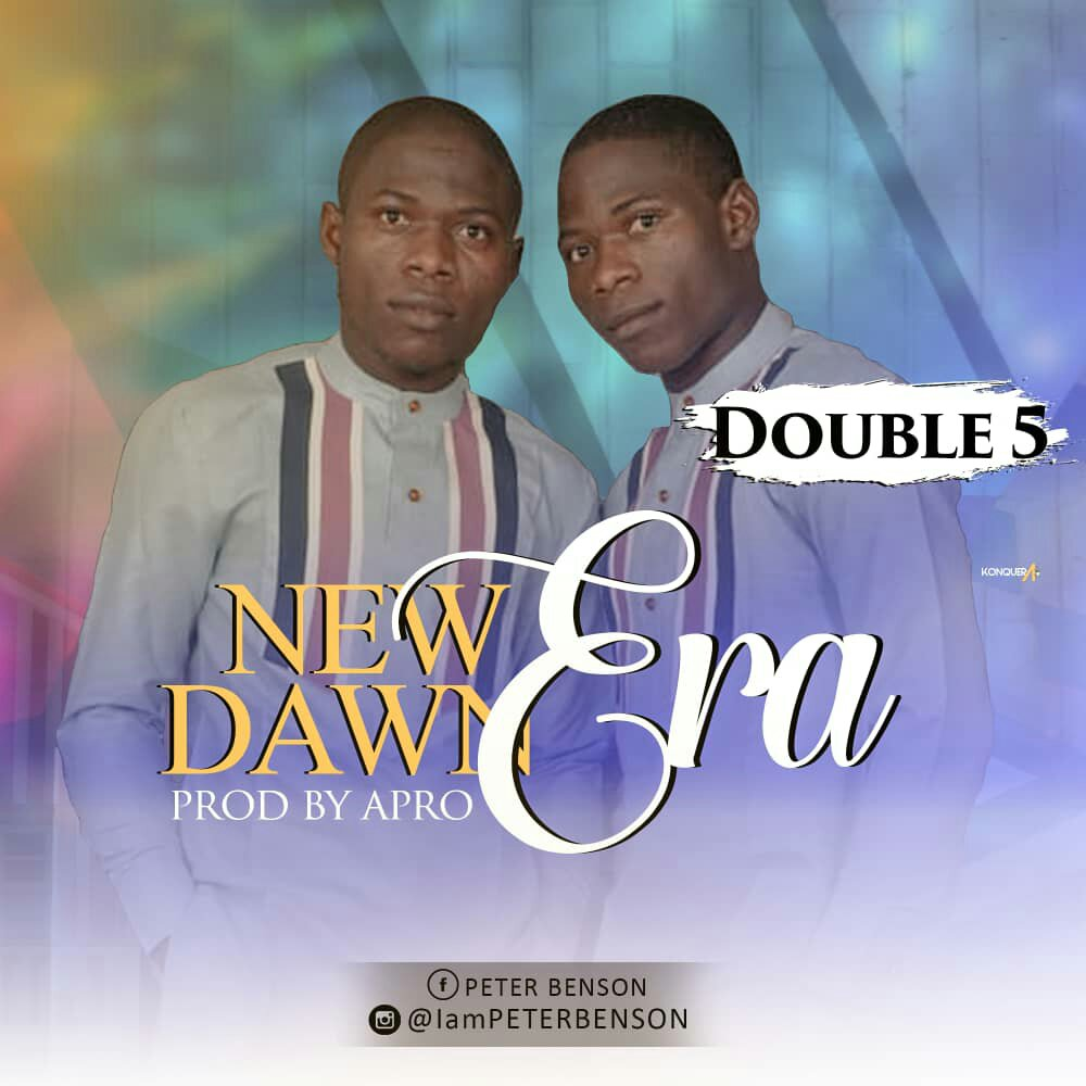DOWNLOAD Music: Double 5 – NewDawnEra