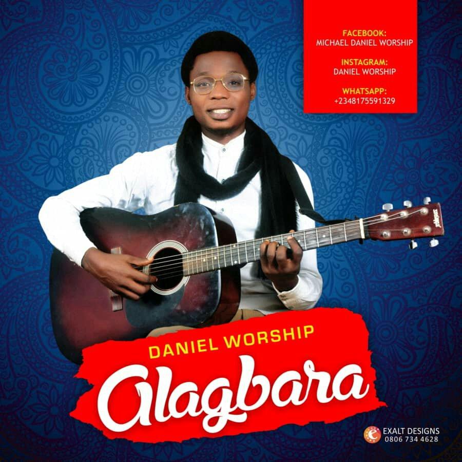 DOWNLOAD Music: Daniel Worship – Alagbara