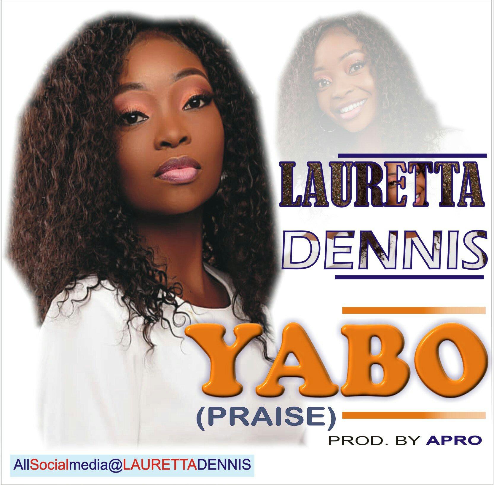 DOWNLOAD Music: Lauretta Dennis – Yabo