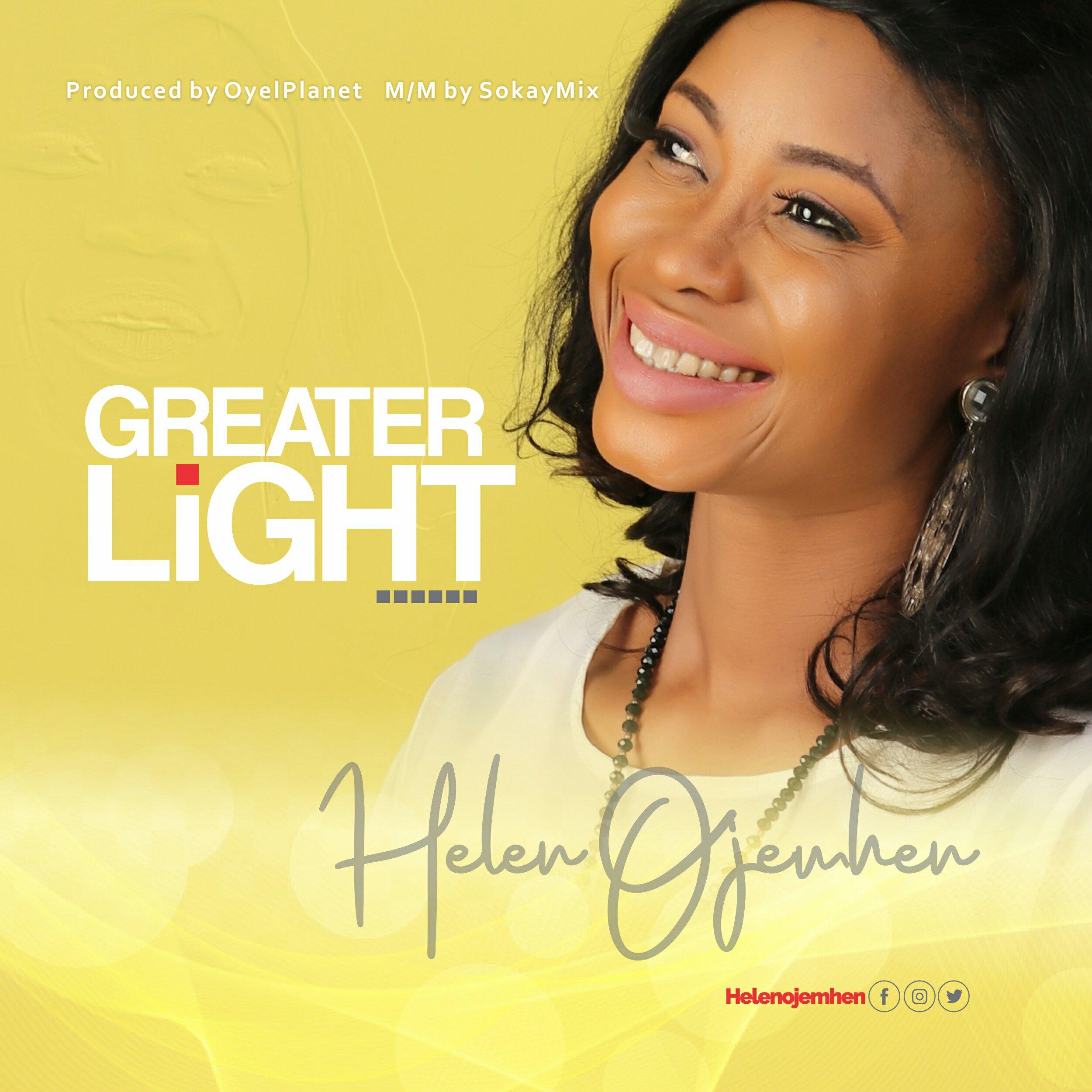 DOWNLOAD Music: Helen Ojemhen – Greater Light