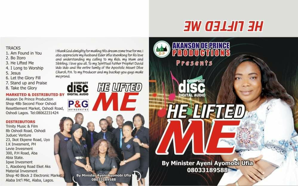 """Minister Ayeni Ayomobi Ufia Releases 5 Singles Off """"He Lifted Me Album"""""""