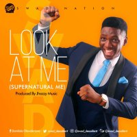 DOWNLOAD Music: Swad - Look At Me (Supernatural Me)