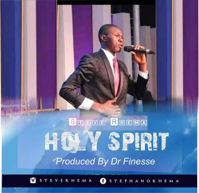 DOWNLOAD Music: Steve Rhema - Holy Spirit | Kingdomboiz