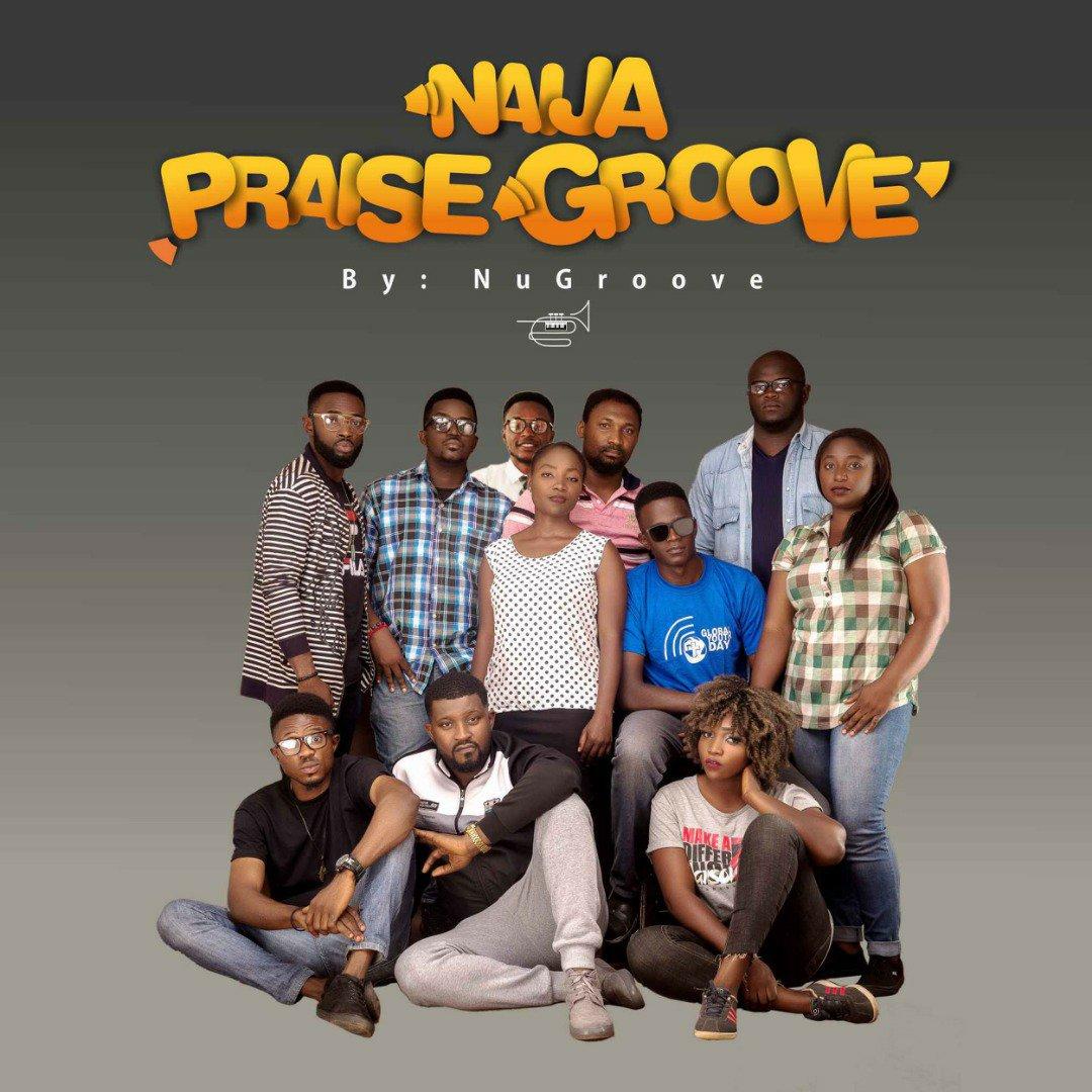DOWNLOAD Music: NuGroove – Naija Praise Groove
