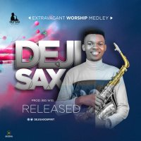 DOWNLOAD Music: Deji SaxoSpirit - Extravagant Worship Medley