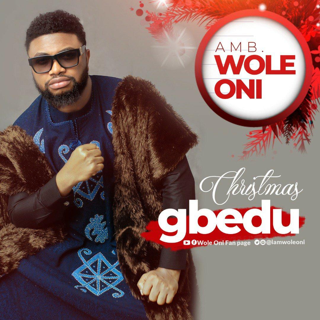 DOWNLOAD Music: Amb. Wole Oni – Christmas Gbedu
