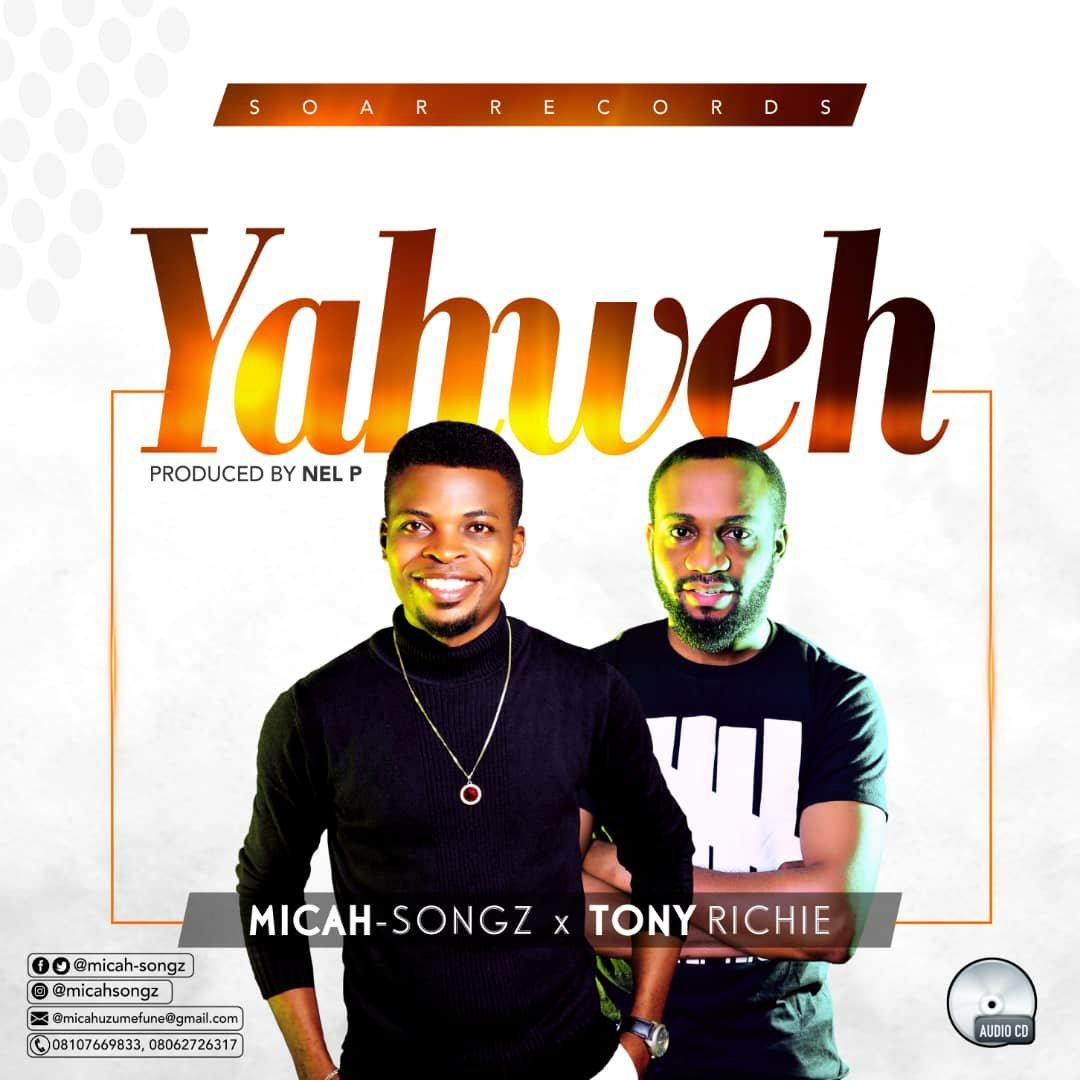 DOWNLOAD Music: Micah-songz – Yahweh (ft. Tony Richie)