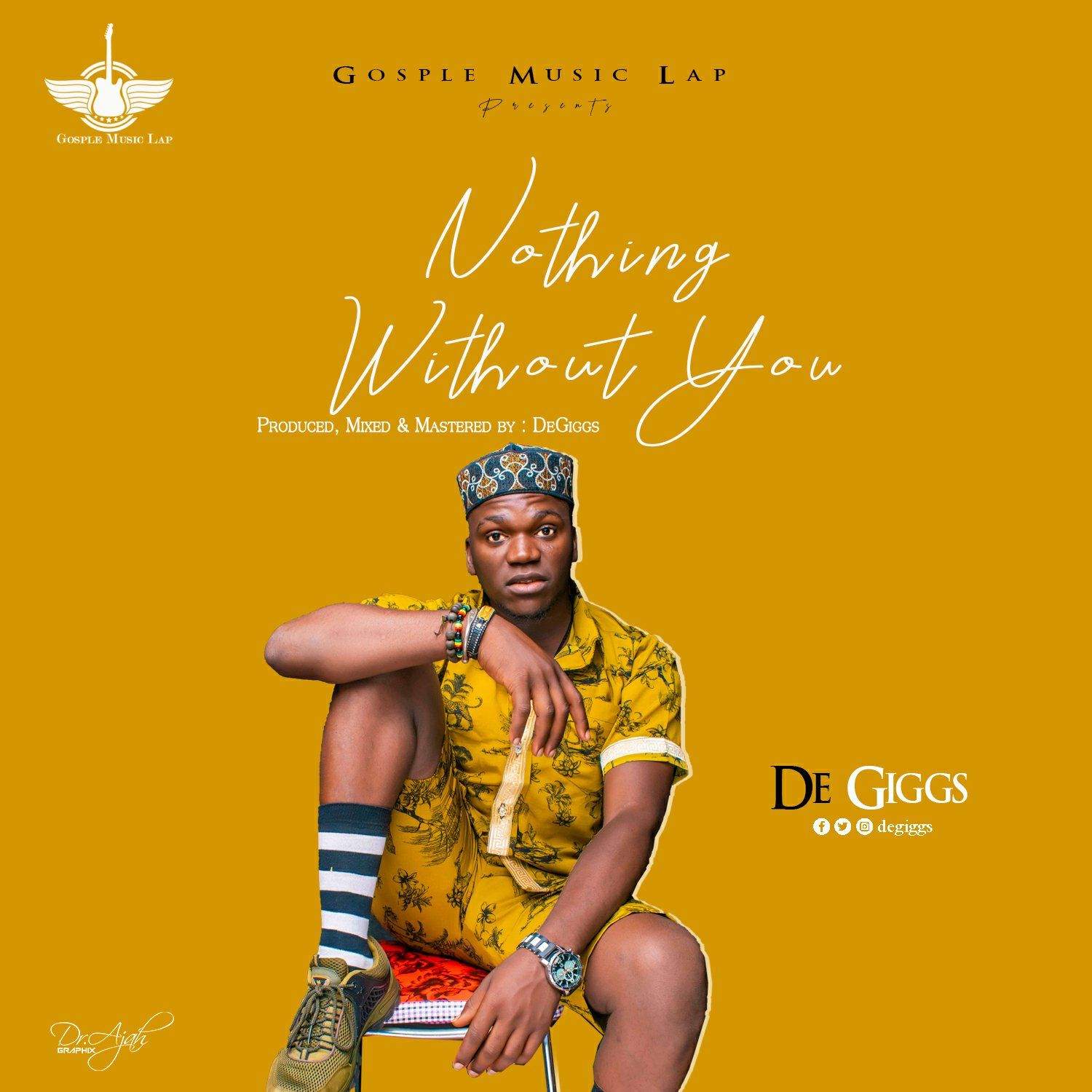 DOWNLOAD Music: DeGiggs –Nothing Without You