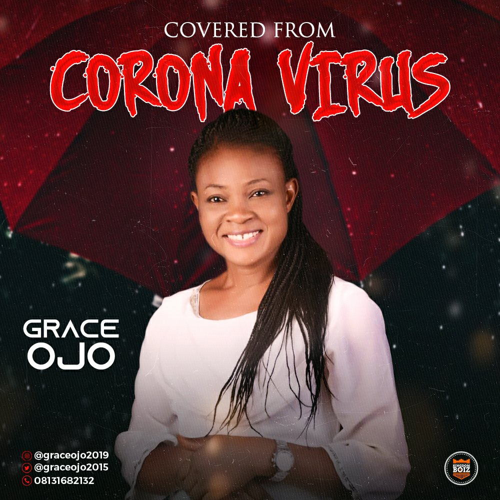 DOWNLOAD Music: Grace Ojo – Covered From Corona Virus