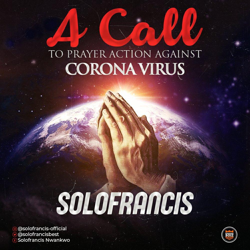 DOWNLOAD Music: Solofrancis – Prayer Against Corona Virus
