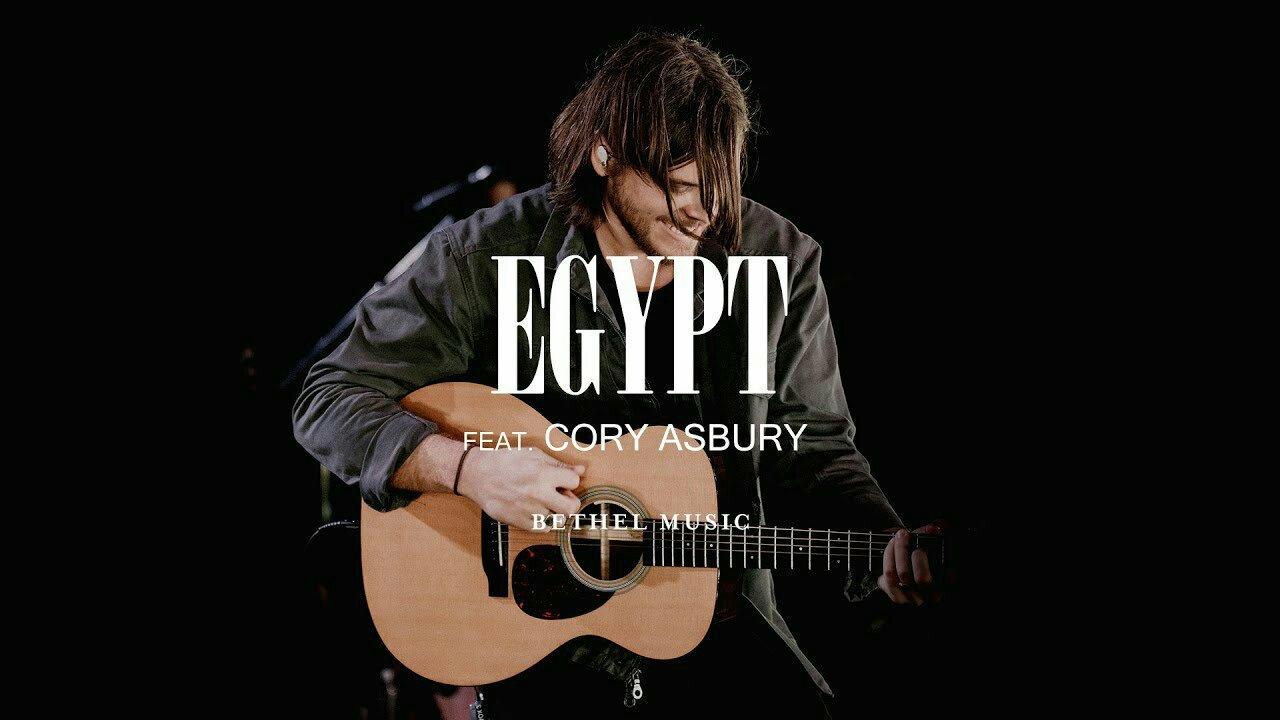DOWNLOAD Music: Bethel Music – Egypt (ft. Cory Asbury)