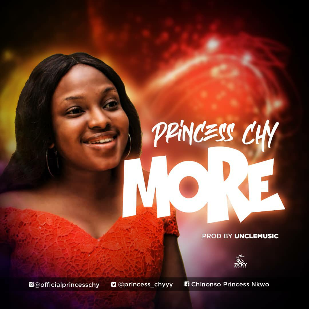 DOWNLOAD Music: Princess Chy – More