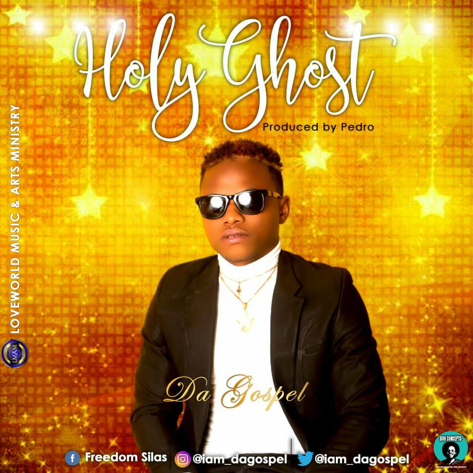 DOWNLOAD Music: Da Gospel – Holy Ghost