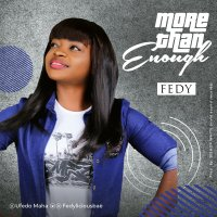 DOWNLOAD Music: Fedy Song - More Than Enough