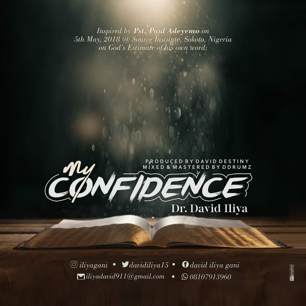 DOWNLOAD Music: Dr. David Iliya – My Confidence