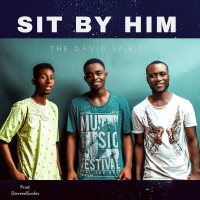 DOWNLOAD Music: The David Spirit (TDS) - Sit By Him