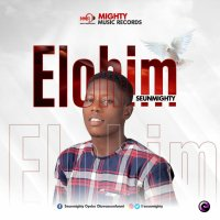 DOWNLOAD Music: Seunmighty - Elohim