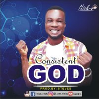DOWNLOAD Music: Nick-v - Cosistent God