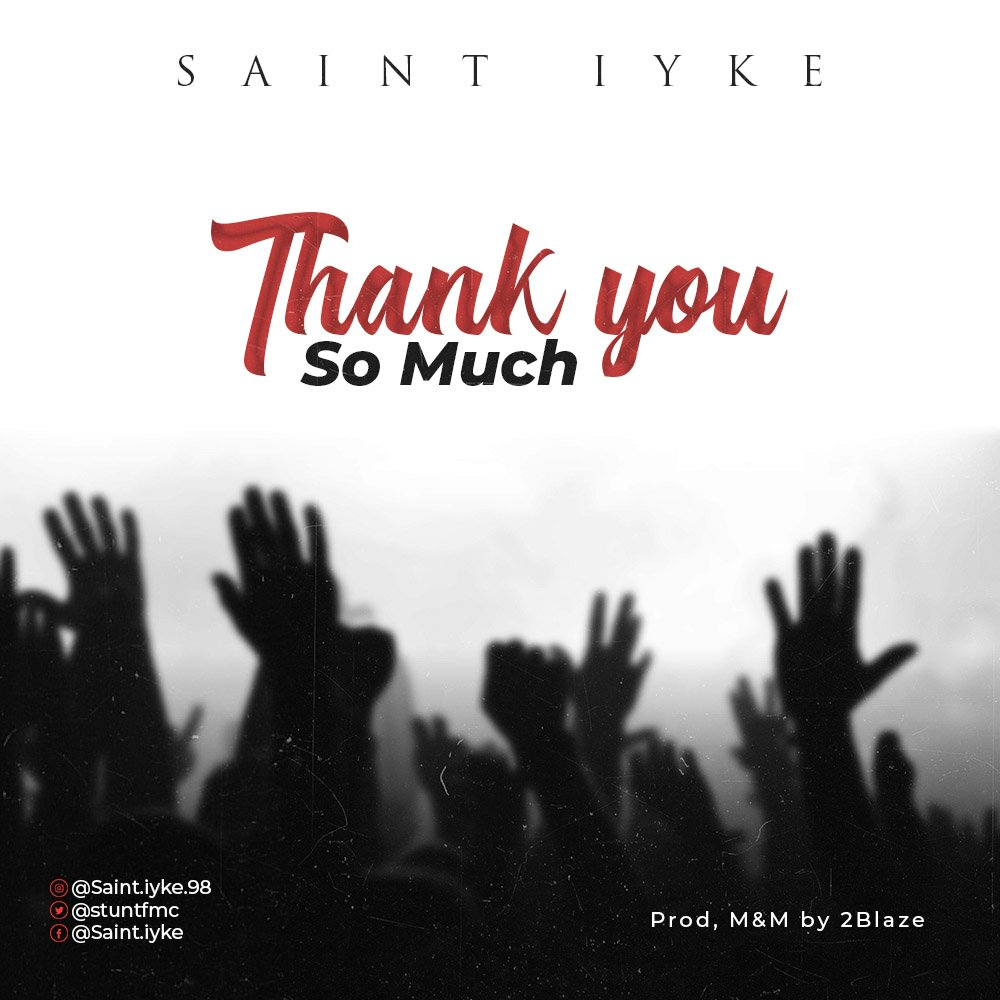 DOWNLOAD Music: Saint Iyke – Thank You So Such