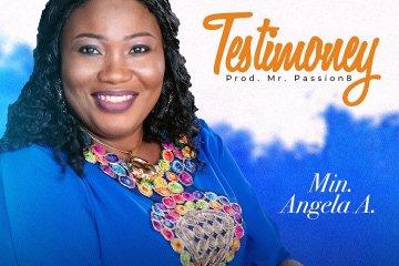 Min. Angela A – Testimony
