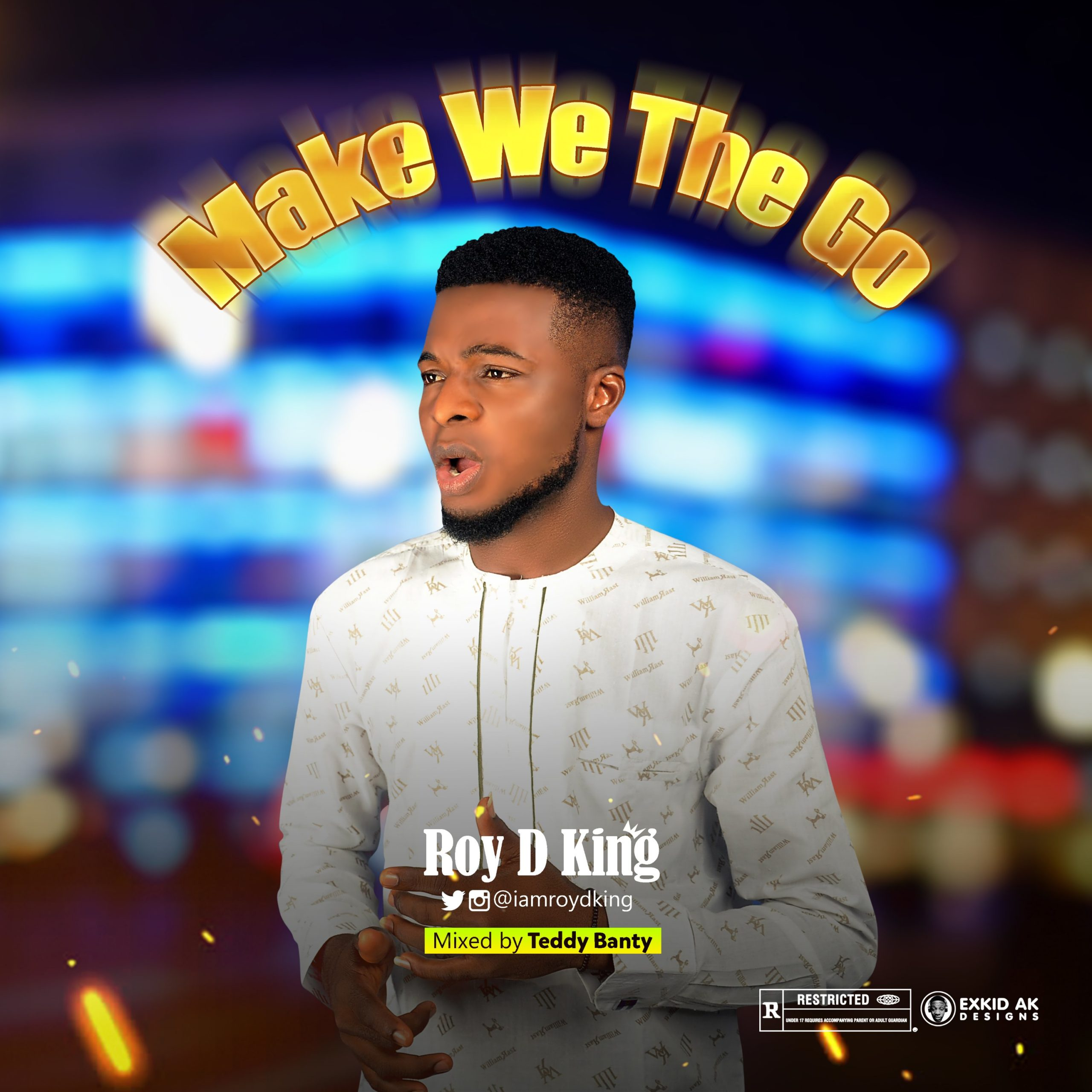 DOWNLOAD Music: Roy D King – Make We The Go